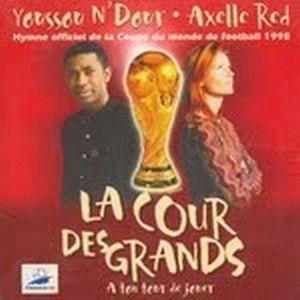 YOUSSOU N'DOUR & AXELLE RED - LA COUR DES GRANDS