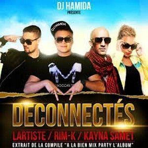 DJ HAMIDA - DECONNECTES (AVEC KAYNA SAMET, RIM K & LARTISTE)