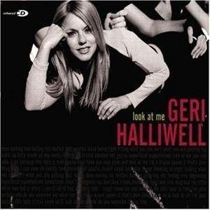 GERI HALLIWELL - LOOK AT ME