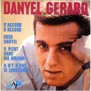 Danyel gerard - Il pleut dans ma maison ...