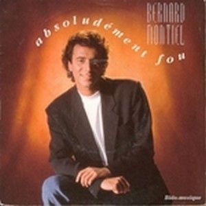 BERNARD MONTIEL - ABSOLUDEMENT FOU