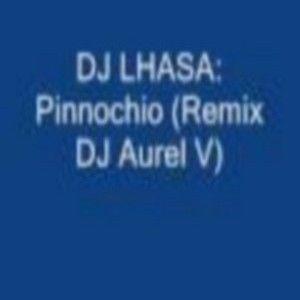 DJ LHASA - PINOCCHIO (REMIX)