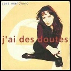 Sara Mandiano - J'ai Des Doutes (Remix)