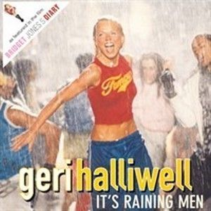 GERI HALLIWELL - IT'S RAINING MEN