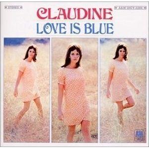 CLAUDINE LONGET - (L'AMOUR EST BLEU) LOVE IS BLUE