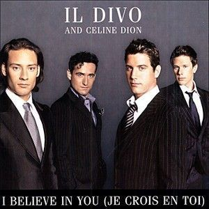 Il divo - Il divo i believe in you ...