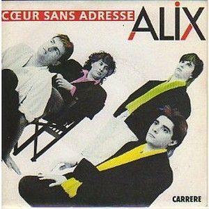 ALIX - COEUR SANS ADRESSE