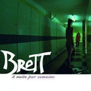 BRETT - 3 NUITS PAR SEMAINE