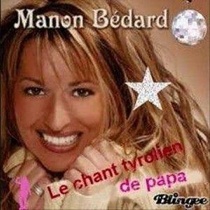 MANON BEDARD - LE CHANT TYROLIEN DE PAPA