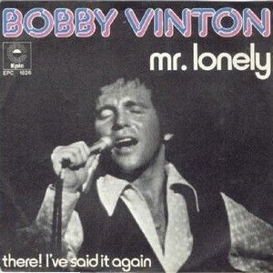 BOBBY VINTON - MR LONELY