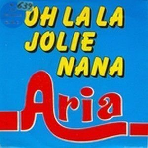 ARIA - OH LA LA JOLIE NANA