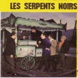 Les Serpents Noirs - Mon Seul Amour / Elle A Tout Juste 17 Ans