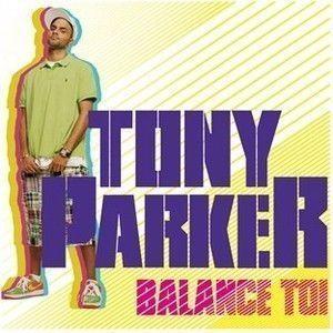 Tony parker - Balances parket ...